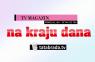 """""""Na kraju dana"""" – Novi magazin u programu televizije Tatabrada donosi vam zanimljive priče, drugačije ispričane."""